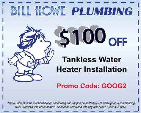 Howe Plumbing by Bill Howe Plumbing Tankless Savings In San Diego