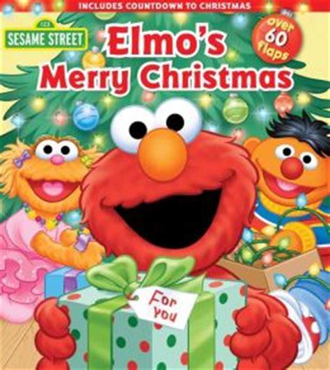 elmo s merry christmas by sesame street 9780794423261