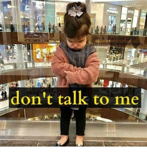 Don T Talk To Me Meme - 25 best memes about don t talk to me don t talk to me memes