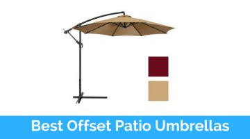 Best Offset Patio Umbrella Top 10 Best Offset Patio Umbrellas In 2017 Reviews