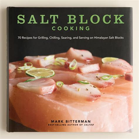 To Market Grilling Cookbook by Cost Plus World Market Quot Quot Quot Quot Quot Quot Quot Salt Block Cooking