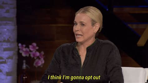 Finders Opt Out Opting Out No Thank You Gif By Chelsea Handler Find On Giphy