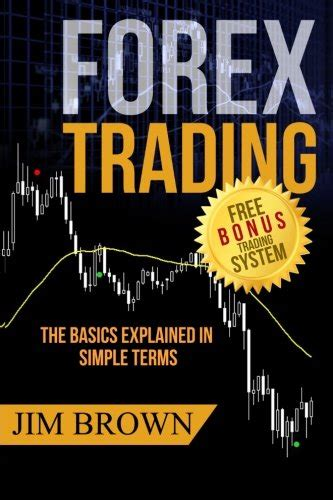 Make Money Online Currency Trading - download pdf forex trading the basics explained in simple terms forex forex for