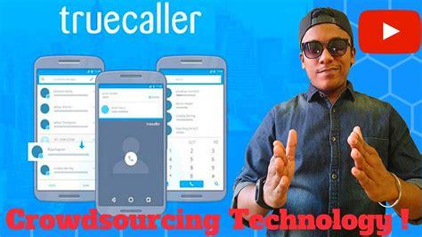 how truecaller works technology crowdsourcing