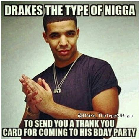 Drake Birthday Meme - birthday party drake the type of know your meme