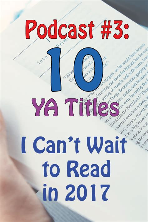 8 Books I Cant Wait To Read by Mrs Readerpants Podcast 3 Ten Ya Titles I Can T Wait