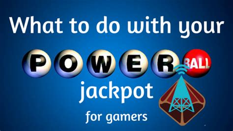 Do You Win Money With Just The Powerball Number - what to do with your powerball jackpot for gamers