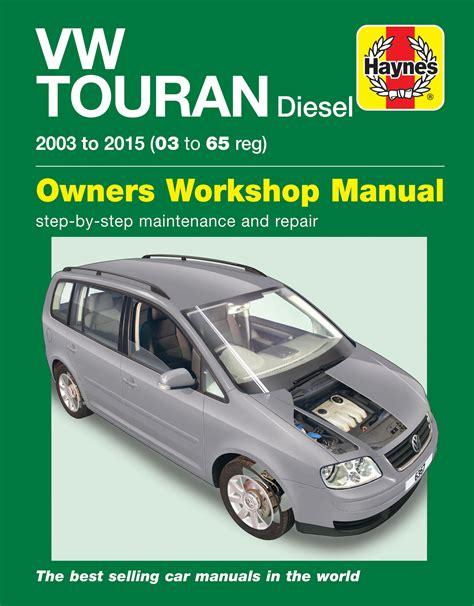 online car repair manuals free 2006 volkswagen new beetle instrument cluster volkswagen touran diesel 03 15 03 to 65 haynes repair manual haynes publishing