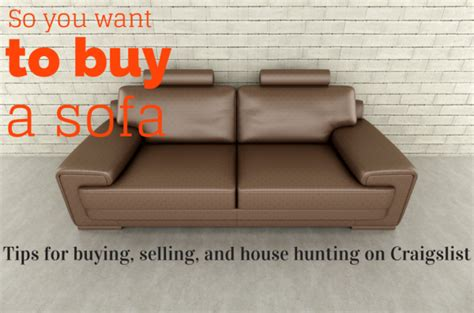 i want to buy a sofa so you want to buy a sofa tips for buying selling and
