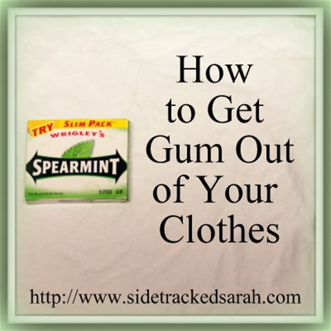 removing gum how to get gum out of clothes sidetracked