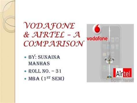 Airtel Project Report Mba by 44896162 Airtel Vs Vodafone