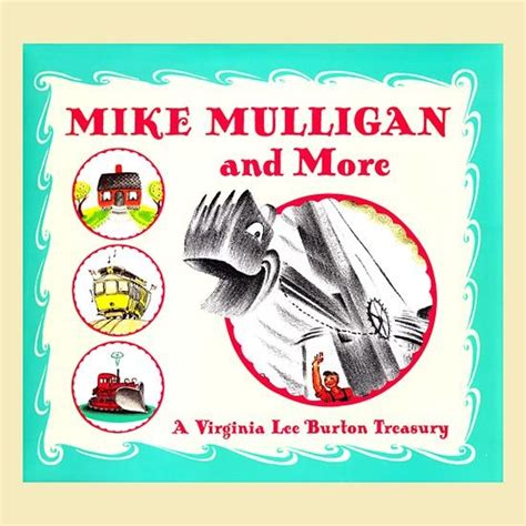 my shovel books mike mulligan and his steam shovel for b 233 b 233