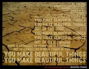 Images Of Beautiful Things by Man Of Depravity Gungor Beautiful Things