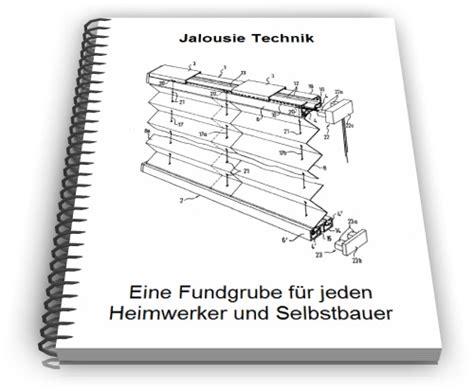 Jalousie Selber Bauen by Jalousie Selber Bauen Lamellen Technik