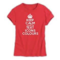 keep calm t shirt template make keep calm gifts with the keep calm and carry on