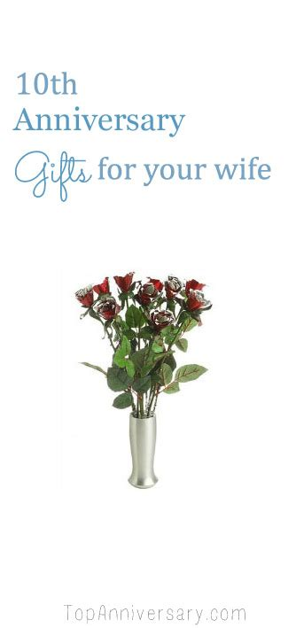 10th wedding anniversary gifts modern anniversary gifts by year 1st to 65 years of marriage