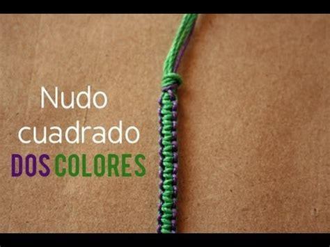 como hacer pulseras de macrame nudo plano pulsera nudo plano en 2 colores facil youtube