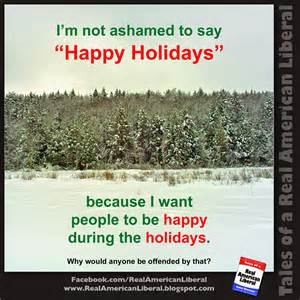 make common sense common again quot happy holidays quot isn t some sort of anti christian oppressive