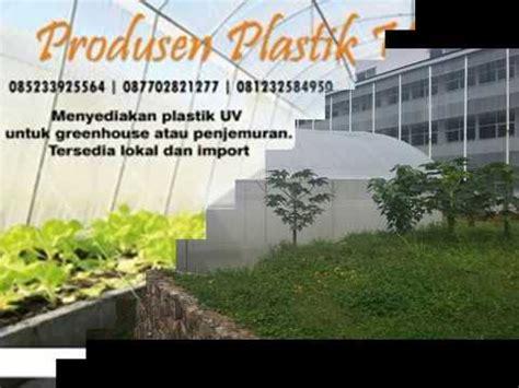 Plastik Uv Green House Ukuran Tebal 015 Per Meter jual plastik uv ultraviolet untuk greenhouse