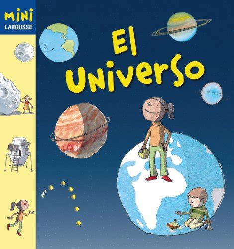 coleccion mini larousse el larousse el universo colecci 243 n mini larousse club peque club peque