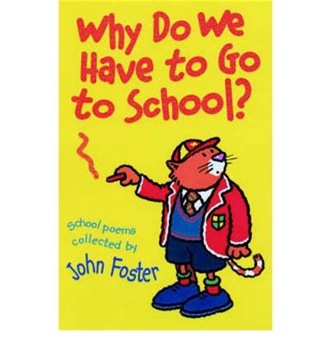 why do we have to go to the bathroom why do we have to go to school john foster 9780192762825