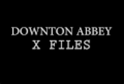 theme song downton abbey youtube clip of the day a mashup of the x files theme