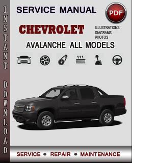 chevrolet avalanche service repair manual download info service manuals