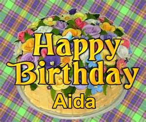 happy birthday aida happy birthday