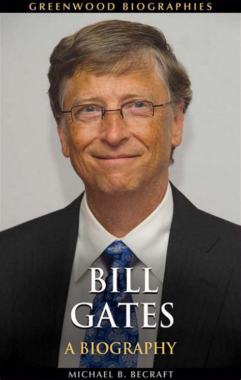 bill gates foundation biography 11 biographies en anglais des entrepreneurs les plus