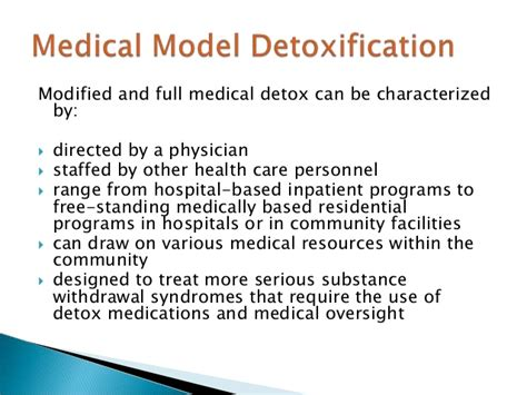 Hospital Detox Process by Principles Of Detoxification Revised 4 2010