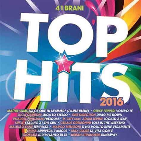 best cds top hits 2016 tracklist album compilation 2 cd