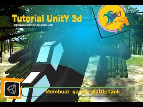tutorial unity ads tutorial unity 3d bahasa indonesia membuat game battle