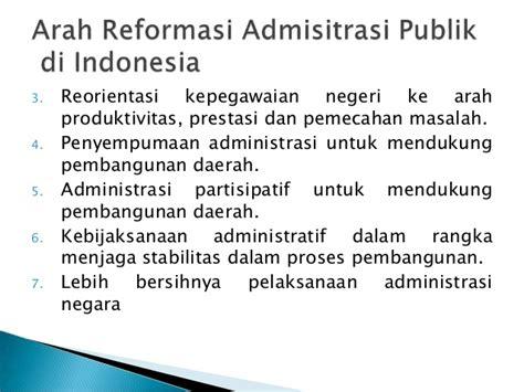 Revitalisasi Administrasi Negara Reformasi Birokrasi reformasi administrasi