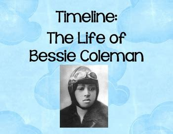Biography In Spanish Of Bessie Coleman | biography timeline bessie coleman by livin in a van down