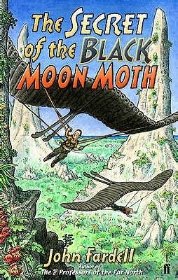 the of the moths books the secret of the black moon moth by fardell