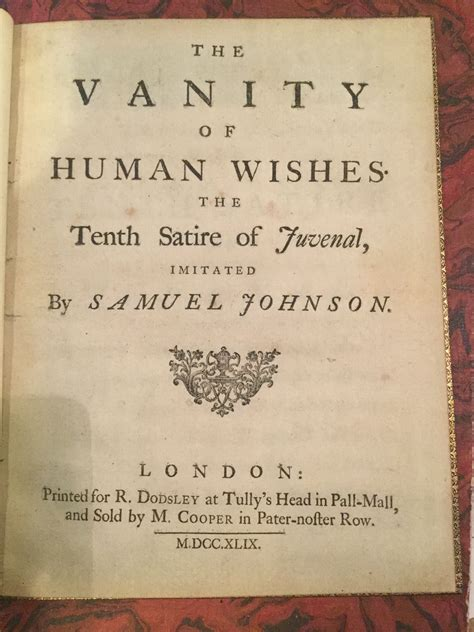 The Vanity Of Human Wishes Translation by The Vanity Of Human Wishes The Tenth Satire Of Juvenal Imitated By Samuel Johnson