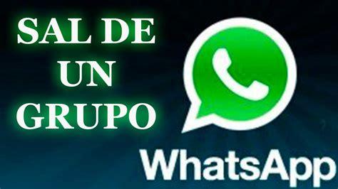 whatsapp imagenes para un grupo tutorial como salirse de un grupo de whatsapp youtube