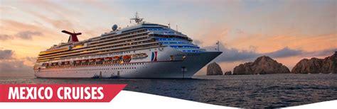cruises to mexico mexico cruises mexican riviera cruise deals mexico