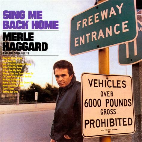 notes from the ironbound merle haggard quot sing me back home quot