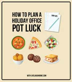 how to plan a holiday office potluck live laugh rowe