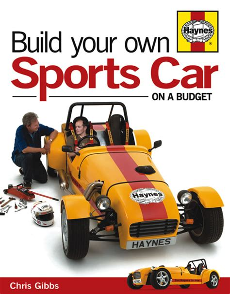how to build a car books my haynes roadster build with a twist haynes roadster build