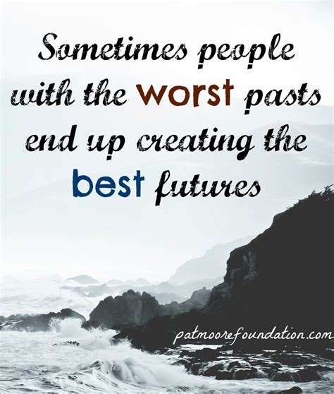 What Is The Worst To Detox From by Sometimes With The Worst Pasts End Up Creating The