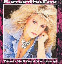 samantha fox wikipedia the free encyclopedia touch me i want your body wikipedia
