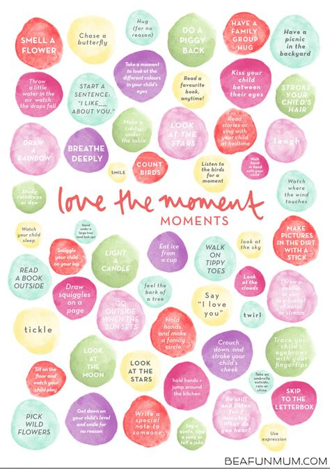 Love the Moment Poster Printable ? Be A Fun Mum