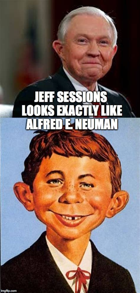 jeff sessions i don t recall meme jeff sessions looks like alfred e neuman imgflip