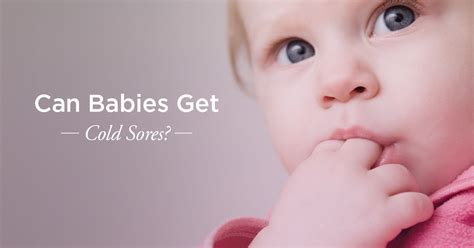 when can i put my baby in a swing can babies get cold sores causes and treatment