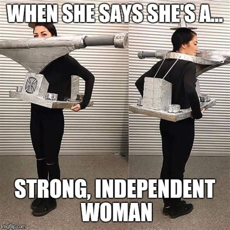 Independent Woman Meme - 24 independent woman memes that ll make you proud