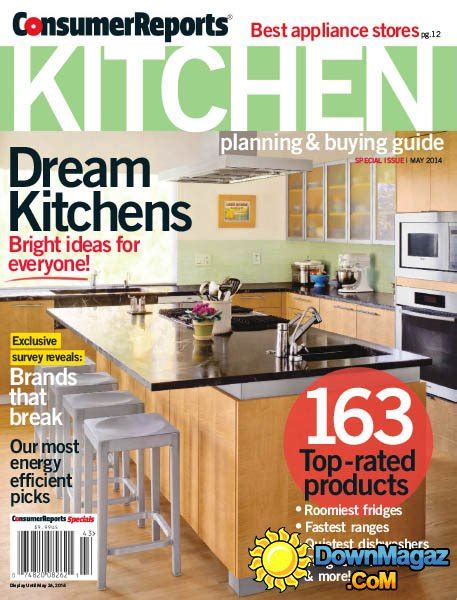 country homes interiors may 2014 187 download pdf magazines magazines commumity consumer reports kitchen planning and buying guide may