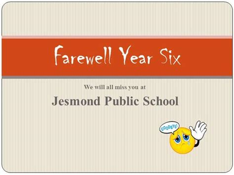 Farewell Year Six Ppt Version 4 Authorstream Farewell Presentation Template