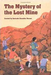 the lost boxcars books the mystery of the lost mine the boxcar children